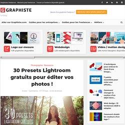 30 Presets Lightroom gratuits pour éditer vos photos !