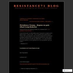 Présidence Trump… Repose en paix (Paul Craig Roberts)