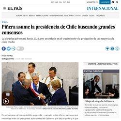 Piñera asume la presidencia de Chile buscando grandes consensos