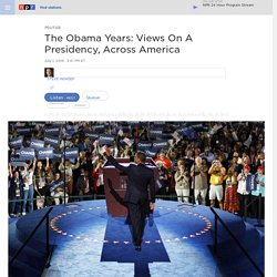 The Obama Years: Views On A Presidency, Across America