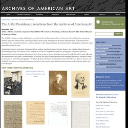The Artful Presidency: Selections from the Archives of American Art - Exhibitions
