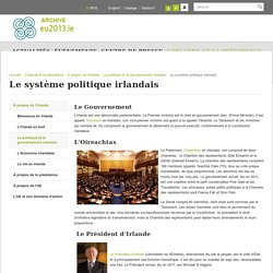 Irish EU Presidency, La politique et le gouvernement irlandais : Le système politique irlandais