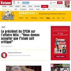 """Le président du CFCM sur l'affaire Mila : """"Nous devons accepter que l'islam s..."""