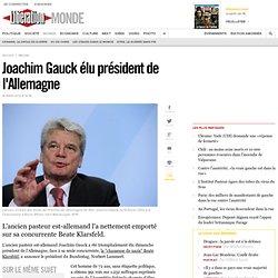 Joachim Gauck élu président de l'Allemagne