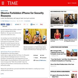 President Obama Not Allowed to Use iPhone for Security Reasons