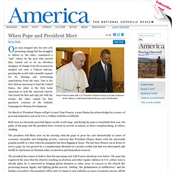 When Pope and President Meet