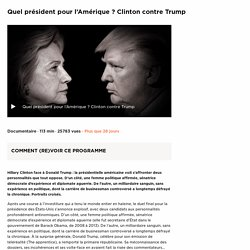 Quel président pour l'Amérique ? Clinton contre Trump