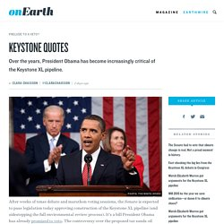 How President Obama's attitude toward #KXL has shifted, in five quotes