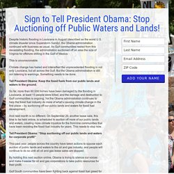 Sign to Tell President Obama: Stop Auctioning off Public Waters and Lands!