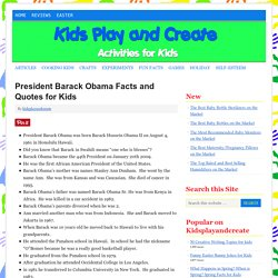 President Barack Obama Facts and Quotes for Kids