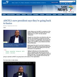 ANCYL's new president says they're going back to basics :Monday 7 September 2015