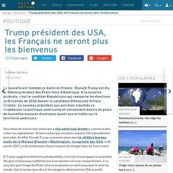 Trump président des USA, les Français ne seront plus les bienvenus - Easyvoyage