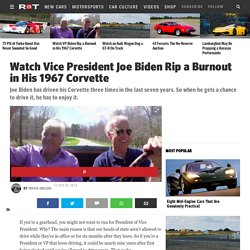 Watch Vice President Joe Biden Rip a Burnout in His 1967 Corvette