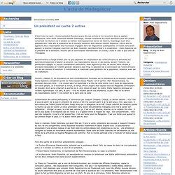 Un président en cache 2 autres - Le blog de Alain Rajaonarivony