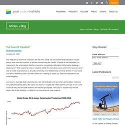 The Peak Oil President? Post Carbon Institute