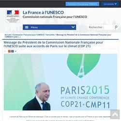 Message du Président de la Commission Nationale Française pour l'UNESCO suite (...) - La France et l'UNESCO