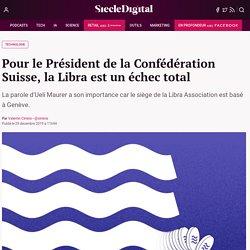 Pour le Président de la Confédération Suisse, la Libra est un échec total