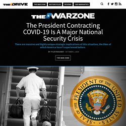 The President Contracting COVID-19 Is A Major National Security Crisis