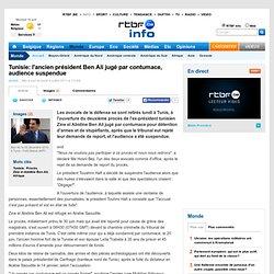 Tunisie: l'ancien président Ben Ali jugé par contumace, audience suspendue