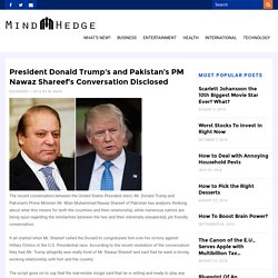 President Donald Trump's and Pakistan's PM Nawaz Shareef's Conversation Disclosed