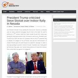 President Trump criticized Steve Sisolak over Indoor Rally in Nevada