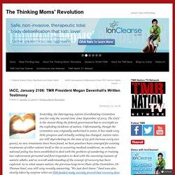 IACC, January 2106: TMR President Megan Davenhall's Written Testimony