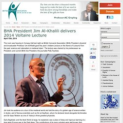 BHA President Jim Al-Khalili delivers 2014 Voltaire Lecture