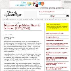 Discours du président Bush à la nation (17/03/2003)