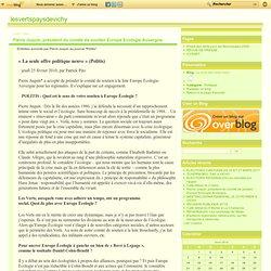 Pierre Juquin, président du comité de soutien Europe Ecologie Auvergne. - Le blog des verts vichy