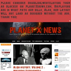 Alien History: Volume 2 - President Eisenhower's Possible Treaty with the Aliens