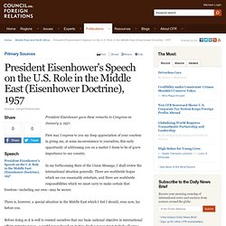 President Eisenhower's Speech on the U.S. Role in the Middle East (Eisenhower Doctrine), 1957