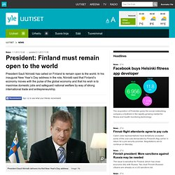 President: Finland must remain open to the world