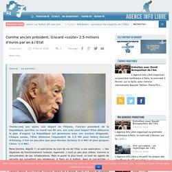 Comme ancien président, Giscard «coûte» 2,5 millions d'euros par an à l'Etat