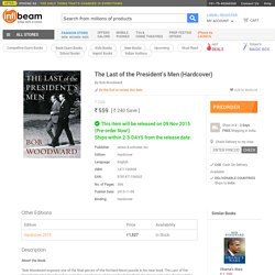 Buy The Last of the President's Men Books Hardcover Online: The Last of the President's Men Reviews