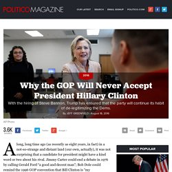 Why the GOP Will Never Accept President Hillary Clinton