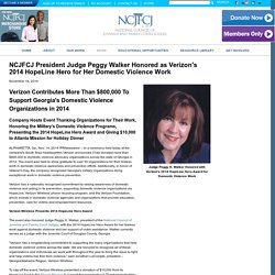 NCJFCJ President Judge Peggy Walker Honored as Verizon's 2014 HopeLine Hero for Her Domestic Violence Work