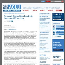 President Obama Signs Indefinite Detention Bill Into Law