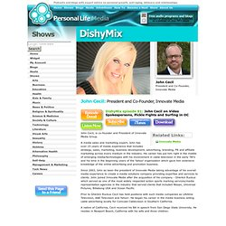 John Cecil: President and Co-Founder, Innovate Media - appears on DishyMix