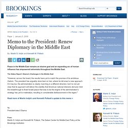 Memo to the President: Renew Diplomacy in the Middle East - Broo
