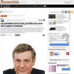 Le président de la CNIL justifie son vote des Loppsi et Hadopi