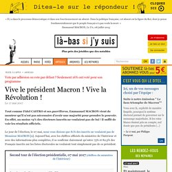 Vive le président Macron ! Vive la Révolution !
