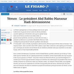 Yémen : Le président Abd Rabbo Mansour Hadi démissionne