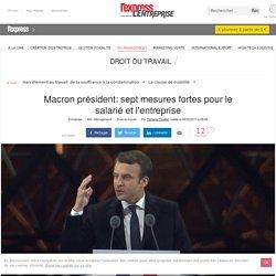 Macron président: sept mesures fortes pour le salarié et l'entreprise