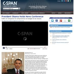President Obama Holds News Conference