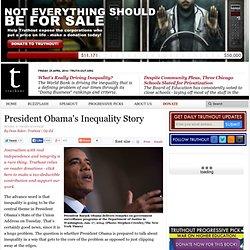 President Obama's Inequality Story