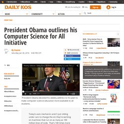President Obama outlines his Computer Science for All Initiative