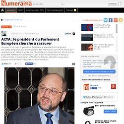ACTA : le président du Parlement Européen cherche à rassurer
