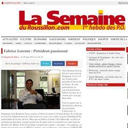 Fabrice Lorente : Président passionné