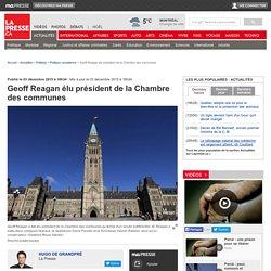 Geoff Reagan élu président de la Chambre des communes