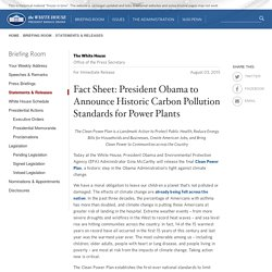 Fact Sheet: President Obama to Announce Historic Carbon Pollution Standards for Power Plants